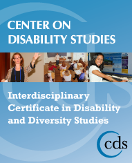 Center on Disability Studies Interdisciplinary Certificate in Disability and Diversity Studies